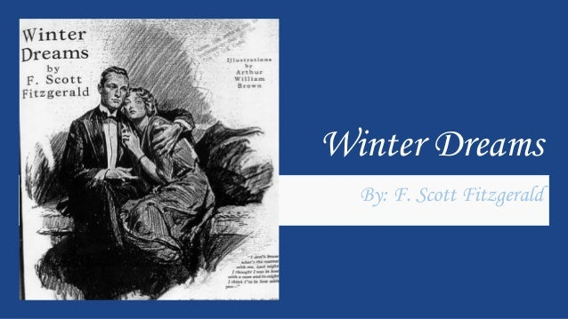 Winter Dreams By: F. Scott Fitzgerald ...