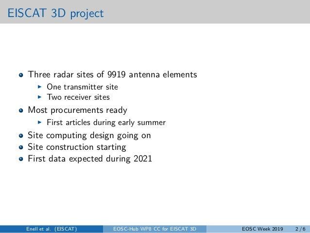 Eiscat 3D competence centre Slide 2