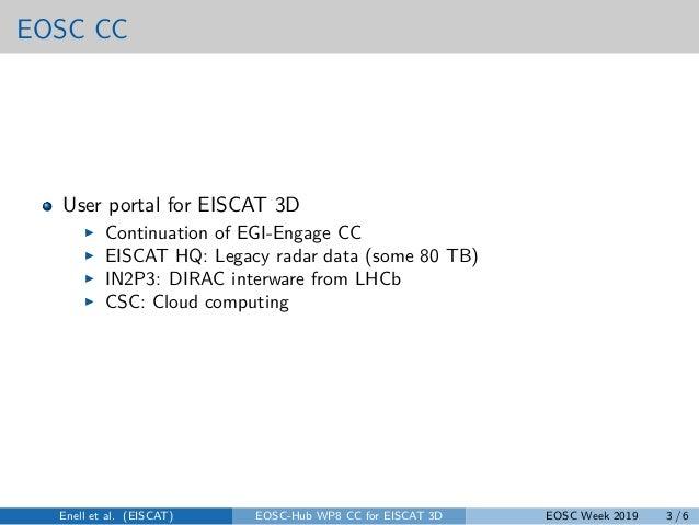 Eiscat 3D competence centre Slide 3