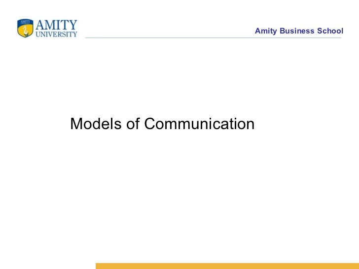 <ul><li>Models of Communication </li></ul>