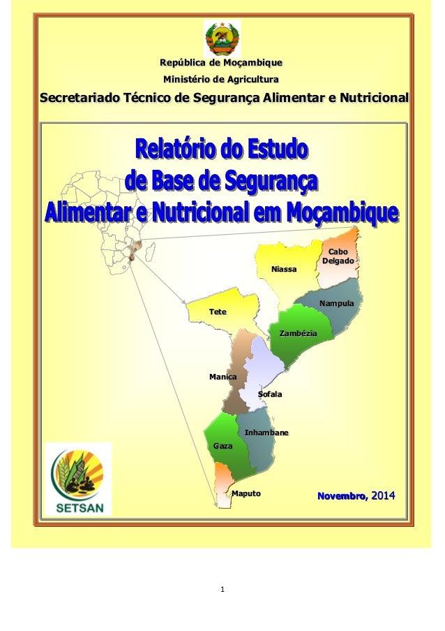 1 Maputo Gaza Inhambane Sofala Manica Tete Zambézia Nampula Cabo Delgado Niassa República de Moçambique Ministério de Agri...