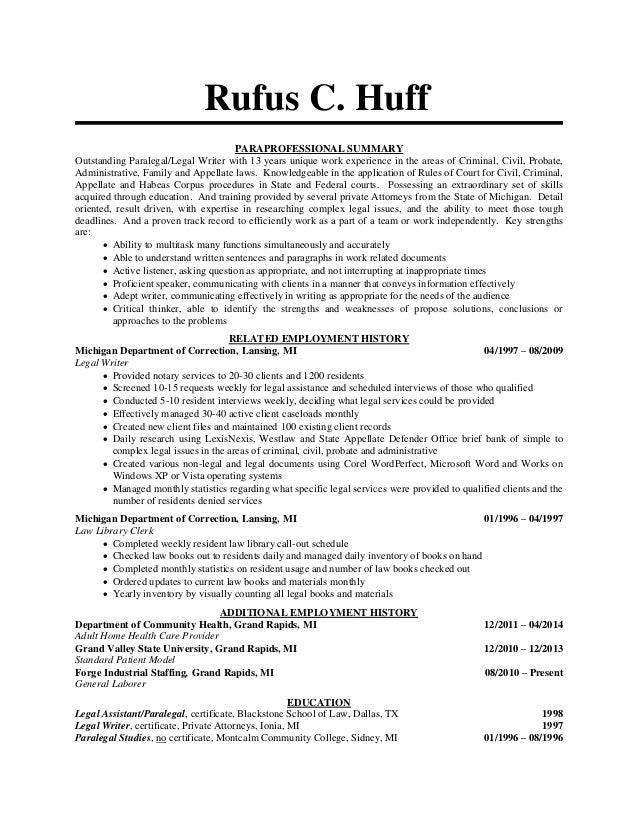 Rufus C. Huff PARAPROFESSIONAL SUMMARY Outstanding Paralegal/Legal Writer  With 13 Years Unique Work  Paralegal Resume Sample