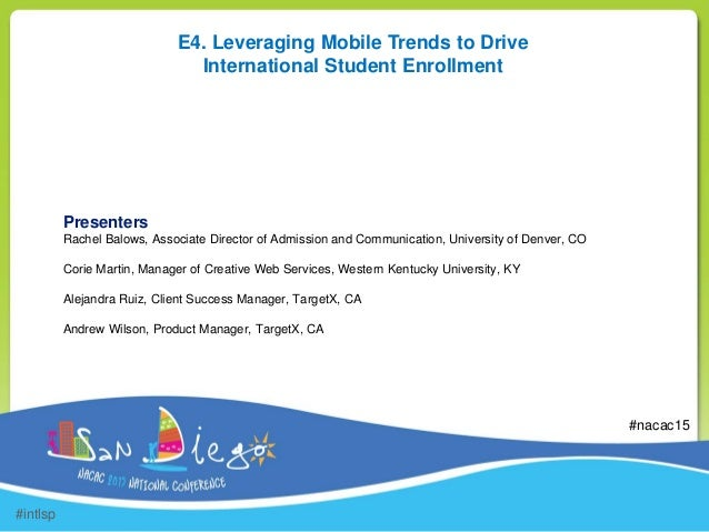 Nacac 2015 leveraging mobile trends to drive international student - Mobel trends 2015 ...