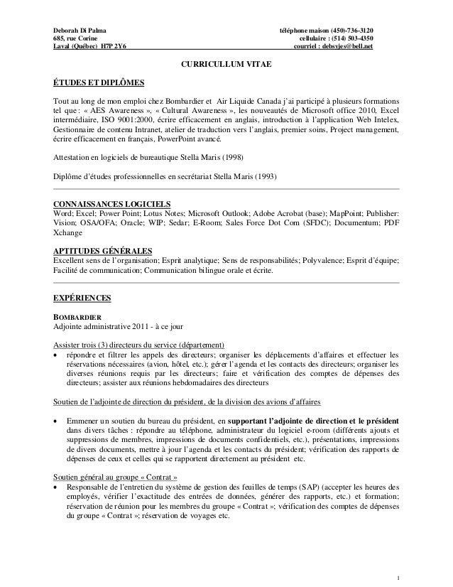 Deborah Di Palma téléphone maison (450)-736-3120 685, rue Corine cellulaire : (514) 503-4350 Laval (Québec) H7P 2Y6 courri...
