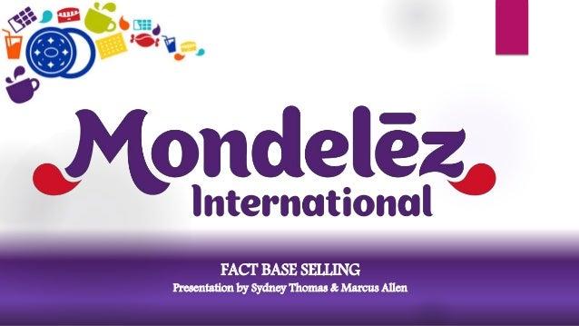 Mondelez ppt presentation final fact base selling presentation by sydney thomas marcus allen toneelgroepblik Images