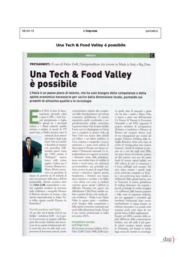 Una Tech & Food Valley è possibile 08-04-15 L'Impresa periodico