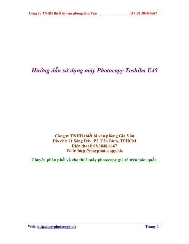 Công ty TNHH thiết bị văn phòng Gia Văn  ĐT:08.3848.6667  Hướng dẫn sử dụng máy Photocopy Toshiba E45  Công ty TNHH thiết ...