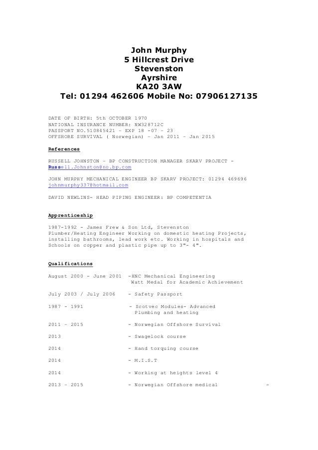 John Murphy 5 Hillcrest Drive Stevenston Ayrshire KA20 3AW Tel: 01294 462606 Mobile No: 07906127135 DATE OF BIRTH: 5th OCT...