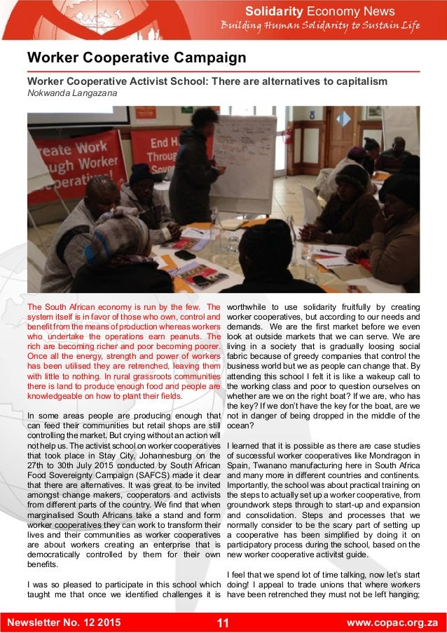 11Newsletter No. 12 2015 www.copac.org.za Solidarity Economy News Building Human Solidarity to Sustain Life Worker Coopera...