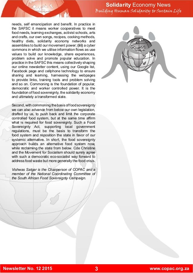 3Newsletter No. 12 2015 www.copac.org.za needs, self emancipation and benefit. In practice in the SAFSC it means worker co...