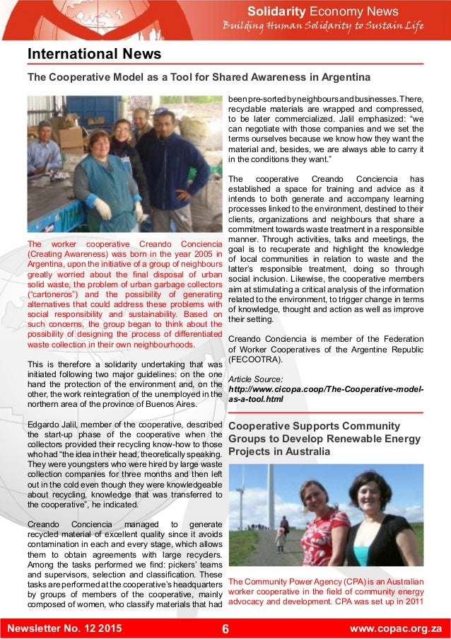 6Newsletter No. 12 2015 www.copac.org.za Solidarity Economy News Building Human Solidarity to Sustain Life International N...