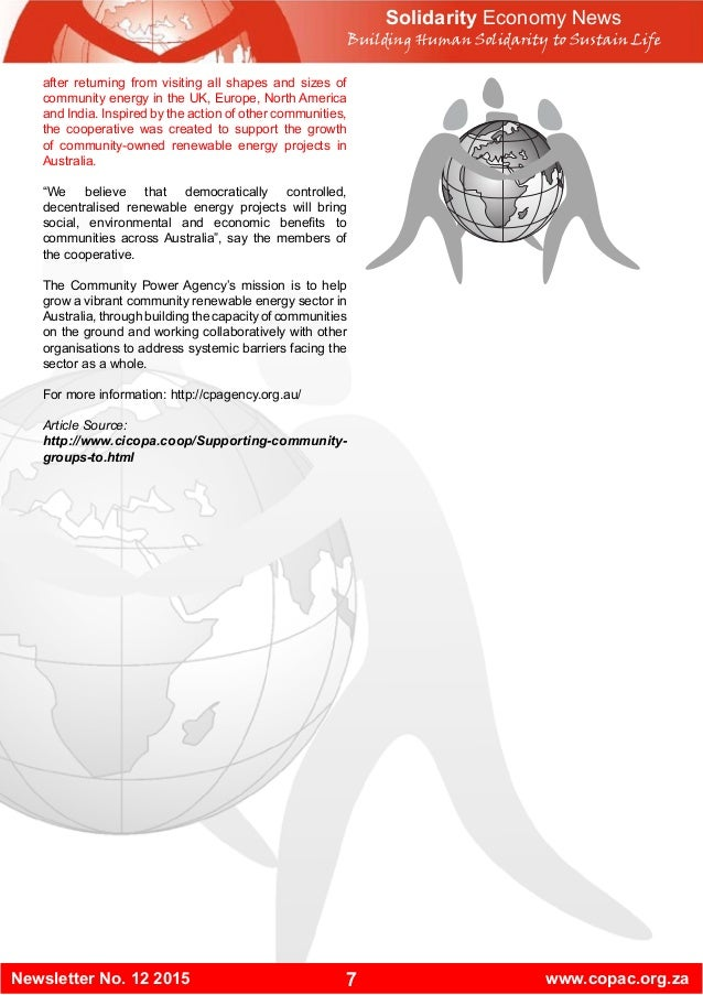 7Newsletter No. 12 2015 www.copac.org.za Solidarity Economy News Building Human Solidarity to Sustain Life after returning...
