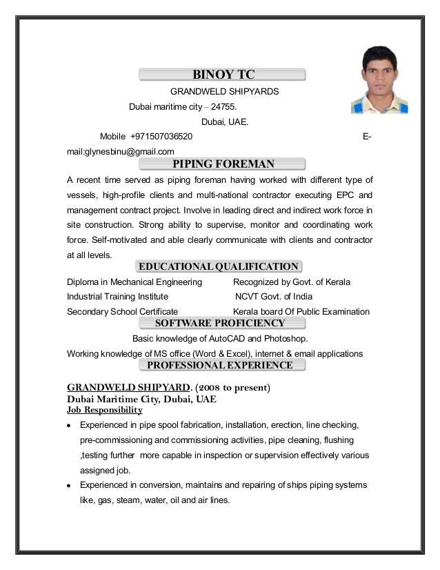 Piping foreman resume Binoy tc. BINOY TC GRANDWELD SHIPYARDS Dubai maritime  city  24755. Dubai, UAE.