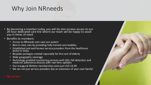 Why Join NRneeds • By becoming a member today, you will be also receive access to our 24 hour dedicated care line where ou...