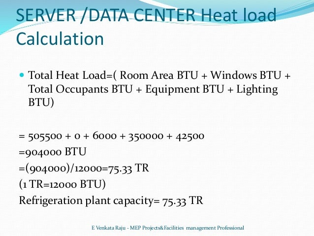 Calculate how many btus are needed to heat home inch calculator.