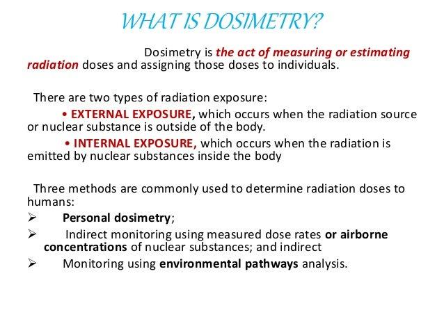 RADIATION DOSIMETRY Slide 2