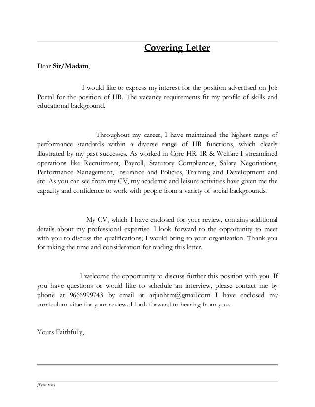 Covering Letter Dear Sir/Madam, I would like to express my interest for the position advertised on Job Portal for the posi...