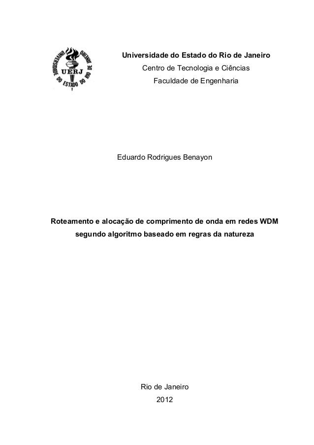 Universidade do Estado do Rio de Janeiro Centro de Tecnologia e Ciências Faculdade de Engenharia Eduardo Rodrigues Benayon...