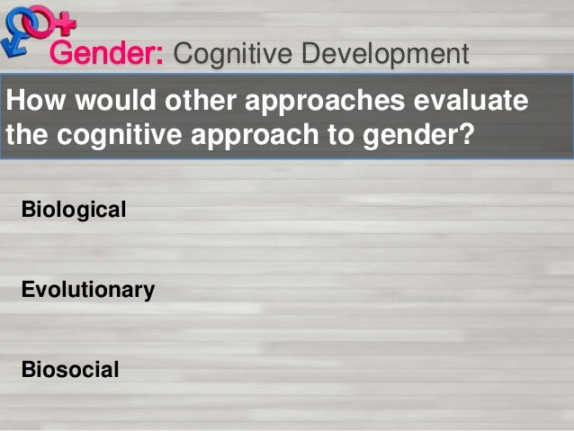 Biosocial theory of gender d ment