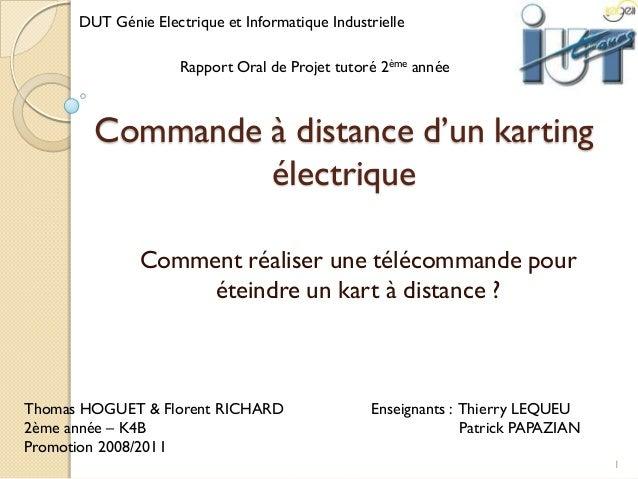 Commande à distance d'un karting électrique Comment réaliser une télécommande pour éteindre un kart à distance ? 1 Enseign...