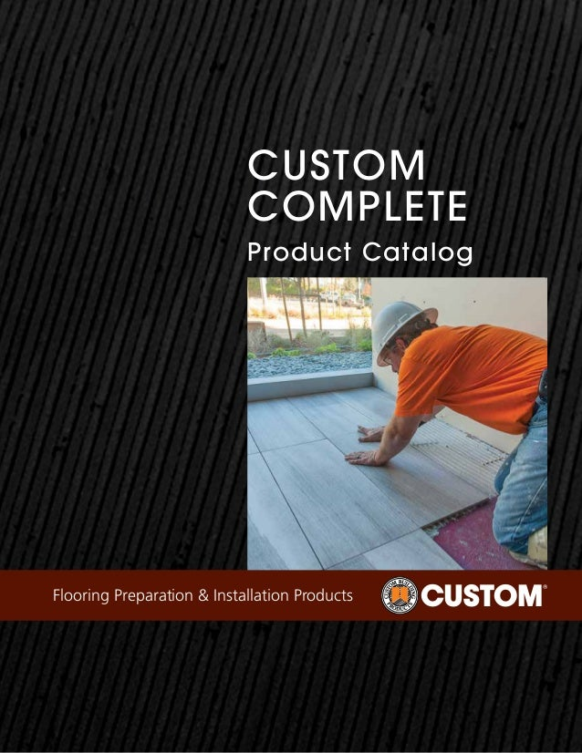 Custom Complete Product Catalog Flooring Preparation & Installation Products