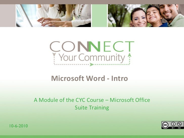 Microsoft Word - Intro  A Module of the CYC Course – Microsoft Office Suite Training 10-6-2010