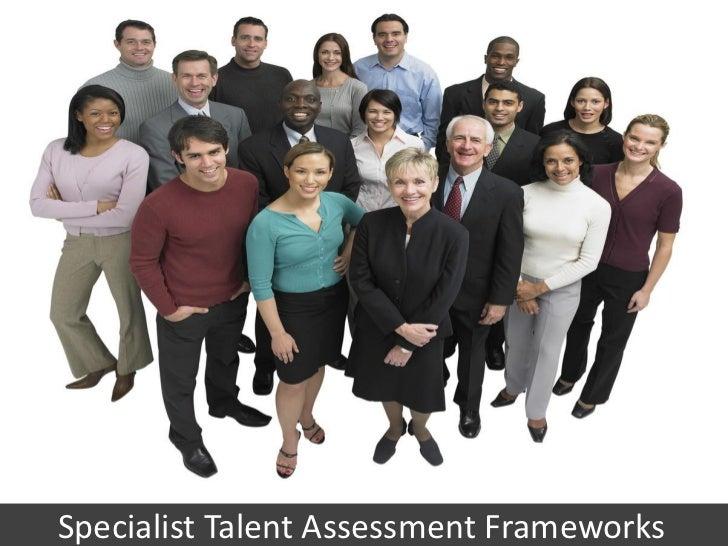 Specialist Talent Assessment ServicesSpecialist Talent Assessment Frameworks                   www.excellence4u.in       1