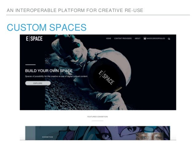 AN INTEROPERABLE PLATFORM FOR CREATIVE RE-USE CUSTOM SPACES