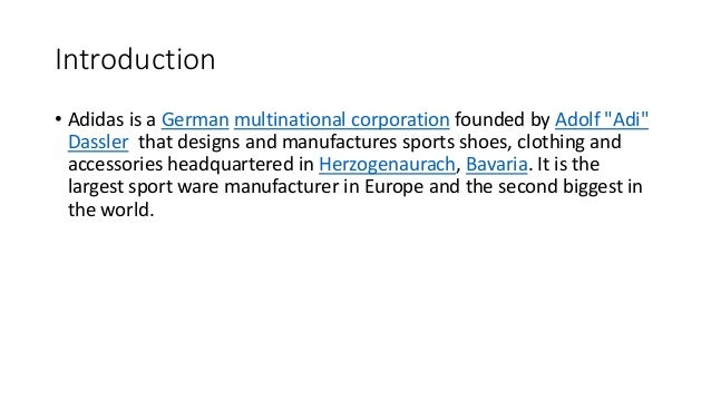 VISION AND MISSION STATEMENT • Vision statement: The Adidas Group strives to be the global leader in the sporting goods in...