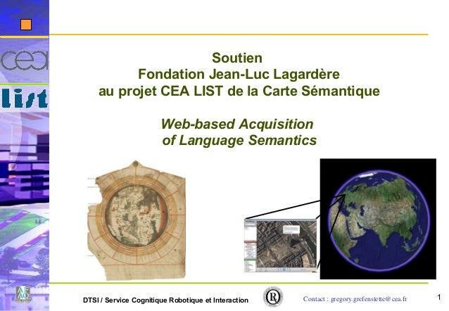 1DTSI / Service Cognitique Robotique et Interaction Soutien Fondation Jean-Luc Lagardère au projet CEA LIST de la Carte Sé...