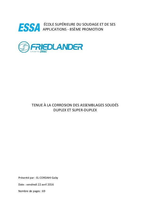 ÉCOLESUPÉRIEUREDUSOUDAGEETDESES APPLICATIONS-85ÈMEPROMOTION          TENUEÀLACORROSIONDESASSEMBL...