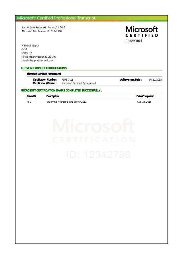 Last Activity Recorded : August 22, 2015 Microsoft Certification ID : 12342798 Pranshul Gupta Q-30 Sector-12 Noida, Uttar ...