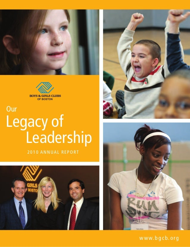 turn pageturn page Legacy of Leadership Our 2010 Annual REPORT www.bgcb.org