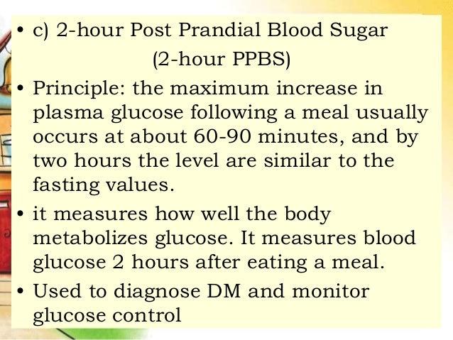 ... 4. • c) 2-hour Post Prandial Blood Sugar ...