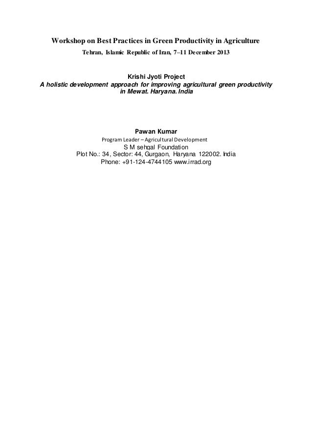 Workshop on Best Practices in Green Productivity in Agriculture Tehran, Islamic Republic of Iran, 7–11 December 2013 Krish...