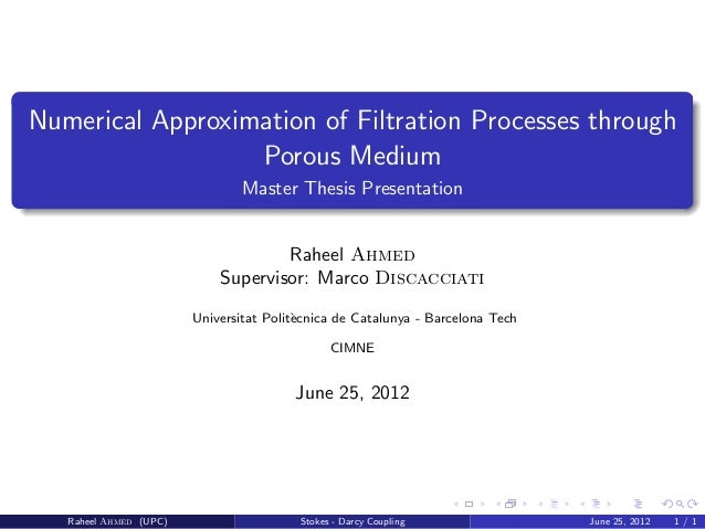 porous media thesis Behavior of the porous media as the knudsen number of the gas in the cavity falls in the slip flow regime as pressure of the gas decreases, shown further in this thesis for the slot size of 100 microns.