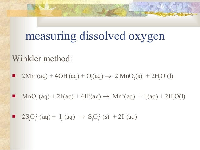 modified winkler method for dissolved oxygen This section of the national field manual (nfm) includes us geological survey (usgs) guidance and protocols for four methods to determine dissolved-oxygen concentrations: the amperometric, luminescence (optical), spectrophotometric, and iodometric (winkler) methods.