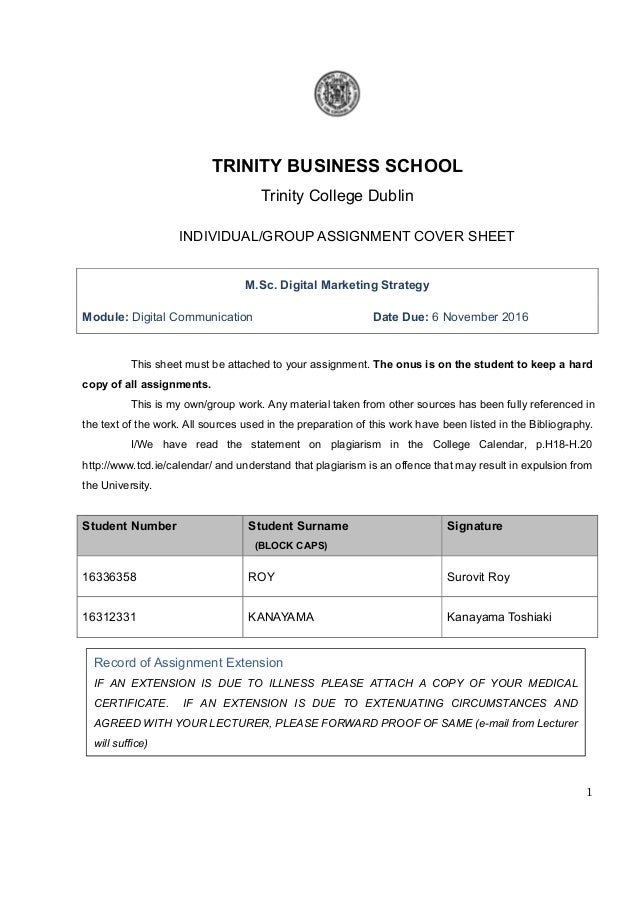 1 TRINITY BUSINESS SCHOOL Trinity College Dublin INDIVIDUAL/GROUP ASSIGNMENT COVER SHEET M.Sc. Digital Marketing Strategy ...