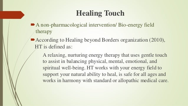 Healing Touch And Cancer Pain And Stress Ppt