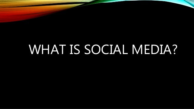 SOCIAL MEDIA IS : * It is media that is designed to be shared, sharing means that it is easy to comment on, that it is eas...