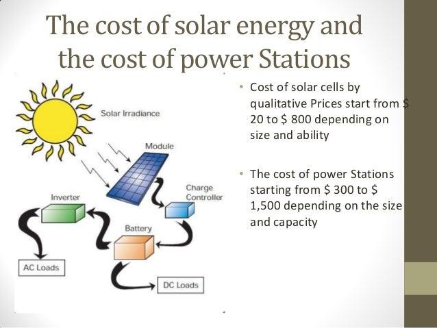 Feasibility study of a solar energy