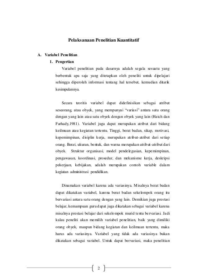 2 Pelaksanaan Penelitian Kuantitatif A. Variabel Penelitian 1. Pengertian Variabel penelitian pada dasarnya adalah segala ...
