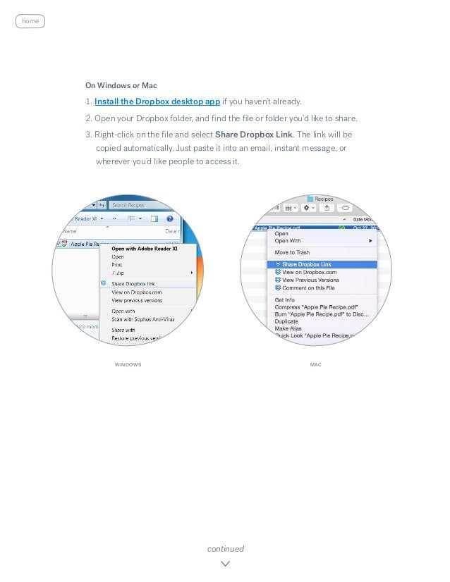 On Windows or Mac 1. Install the Dropbox desktop app if you haven't already. 2. Open your Dropbox folder, and find the f...