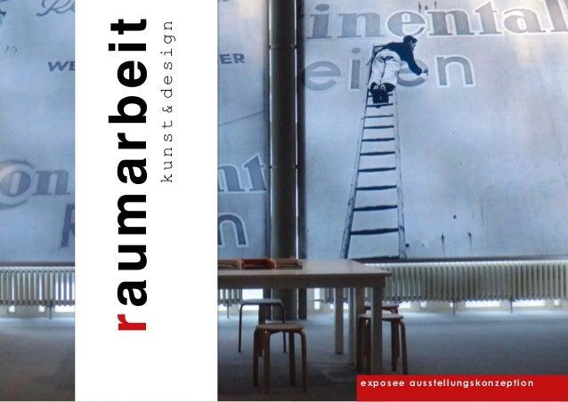exposee ausstellungskonzeption raumarbeitkunst&design