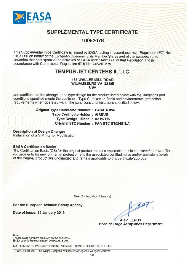 EASAEuropean Aviation Safety Agency SUPPLEMENTAL TYPE CERTIFICATE 10052076 This Supplemental Type Certificate is issued by...