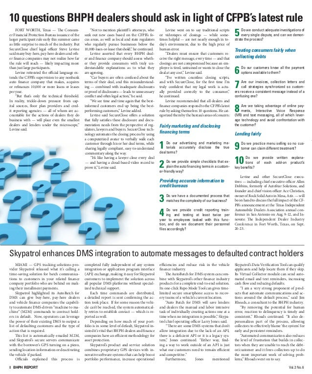 8 BHPH REPORT Vol.2 No.6 10 questions BHPH dealers should ask in light of CFPB's latest rule FORT WORTH, Texas — The Consu...