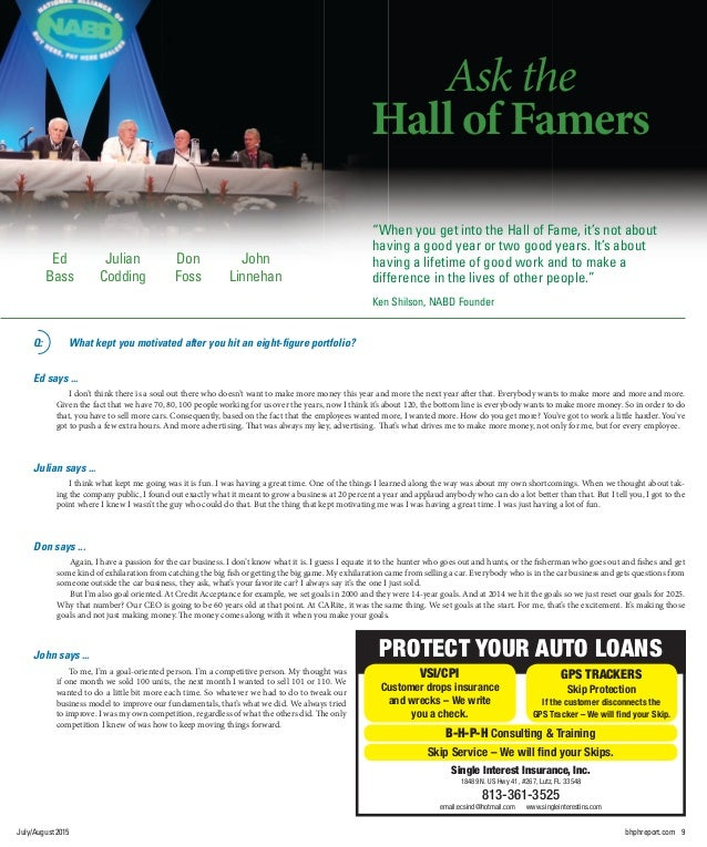 July/August2015 bhphreport.com 9 Single Interest Insurance, Inc. 18489 N. US Hwy 41, #267, Lutz, FL 33548 813-361-3525 ema...