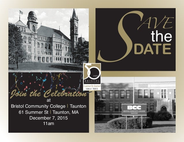 AVE the SDATE Join the Celebration at Bristol Community College   Taunton 61 Summer St   Taunton, MA December 7, 2015 11am