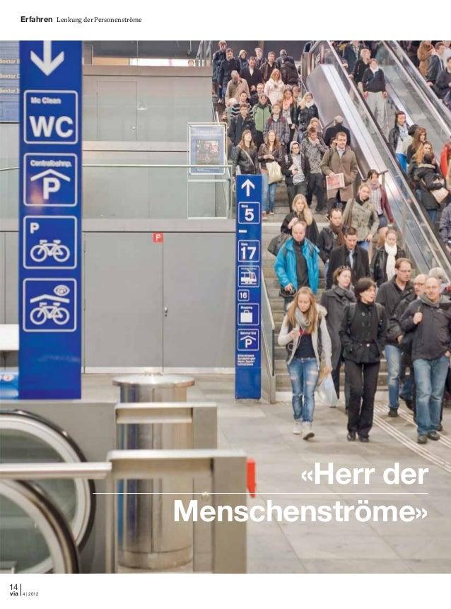 Erfahren Lenkung der Personenströme 14 4 | 2012via «Herr der Menschenströme»