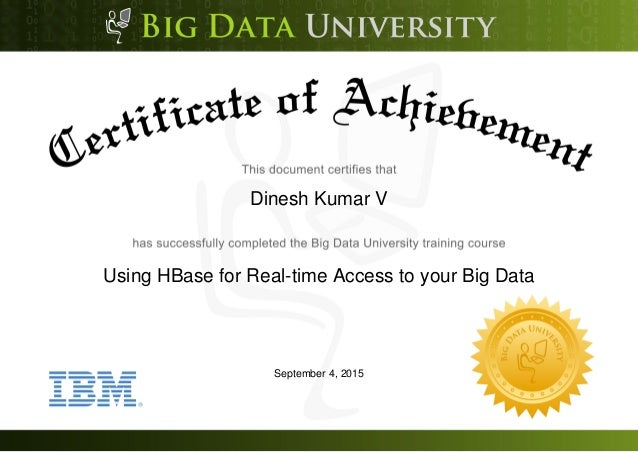 Dinesh Kumar V Using HBase for Real-time Access to your Big Data September 4, 2015